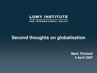 Second thoughts on globalisation