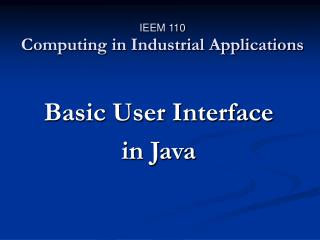 IEEM 110 Computing in Industrial Applications