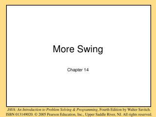 More Swing