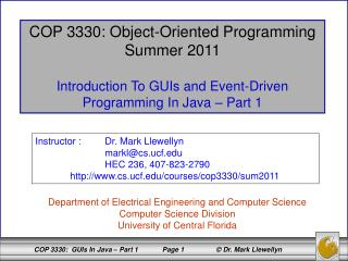 COP 3330: Object-Oriented Programming Summer 2011