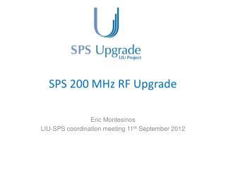 SPS 200 MHz RF Upgrade