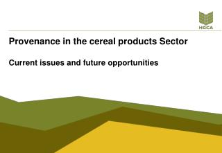 Provenance in the cereal products Sector