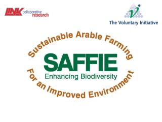 Sustainable Arable Farming For an Improved Environment - SAFFIE
