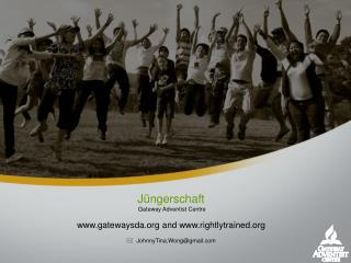 Jüngerschaft Gateway Adventist Centre gatewaysda and rightlytrained