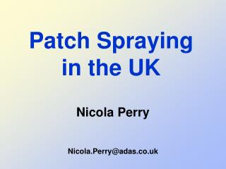 Patch Spraying in the UK