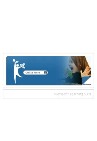 Microsoft ®  Learning Suite
