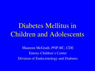 Diabetes Mellitus in Children and Adolescents
