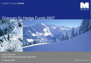 Chancen für Hedge Funds 2007