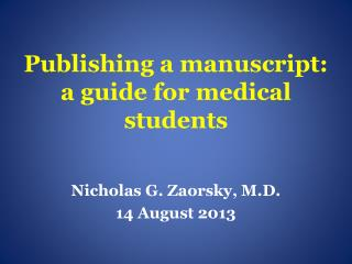 Publishing a manuscript: a guide for medical students
