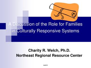 A Discussion of the Role for Families in Culturally Responsive Systems