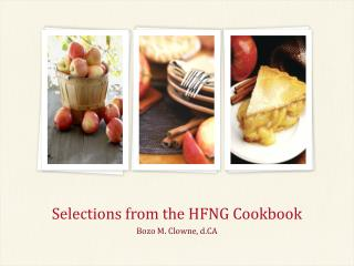 Selections from the HFNG Cookbook