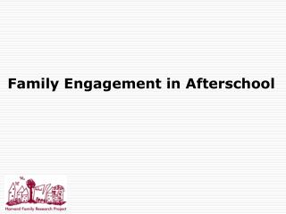 Family Engagement in Afterschool