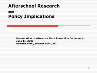Afterschool Research  and Policy Implications