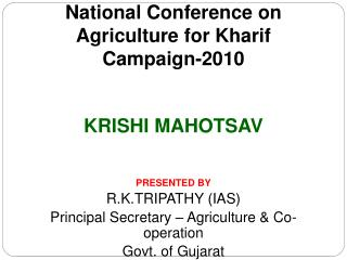 National Conference on Agriculture for Kharif Campaign-2010