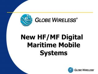 New HF/MF Digital Maritime Mobile Systems