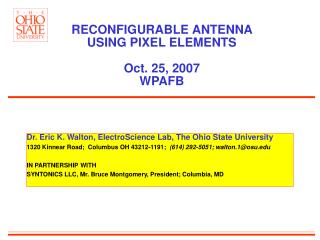 RECONFIGURABLE ANTENNA  USING PIXEL ELEMENTS Oct. 25, 2007 WPAFB