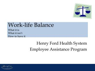 Work-life Balance What it is What it isn't How to have it