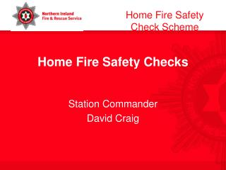 Home Fire Safety Checks