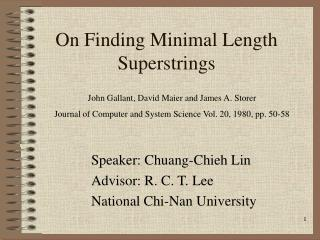 On Finding Minimal Length Superstrings