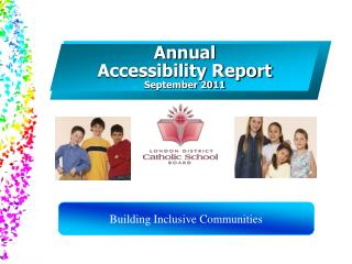 Annual  Accessibility Report September 2011