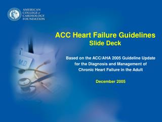 ACC Heart Failure Guidelines Slide Deck