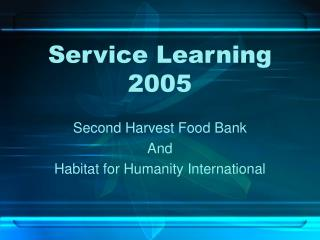 Service Learning  2005