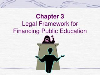 Chapter 3 Legal Framework for Financing Public Education
