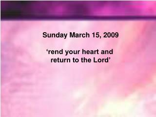 Sunday February 22, 2009 'Your sins are forgiven,'
