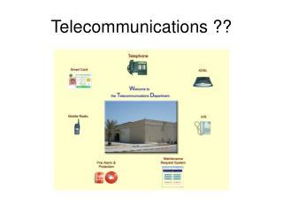 Telecommunications ??