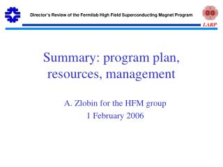 Summary: program plan, resources, management