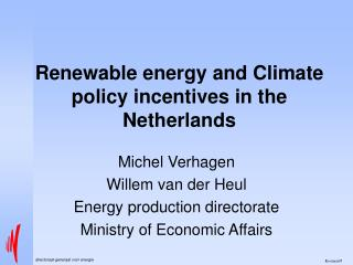 Renewable energy and Climate policy incentives in the Netherlands