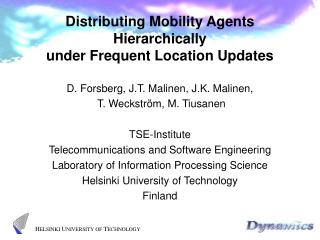 Distributing Mobility Agents Hierarchically under Frequent Location Updates