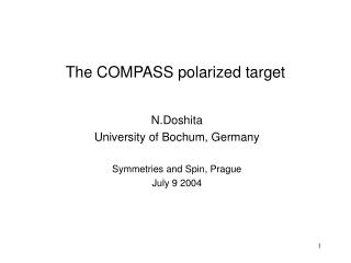 The COMPASS polarized target