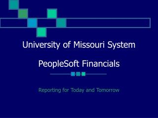 University of Missouri System PeopleSoft Financials