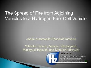 The Spread of Fire from Adjoining Vehicles to a Hydrogen Fuel Cell Vehicle