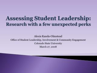 Assessing Student Leadership:   Research with a few unexpected perks