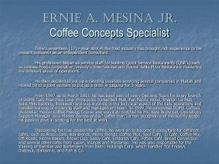 Ernie A. Mesina Jr. Coffee Concepts Specialist