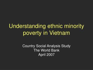 Understanding ethnic minority poverty in Vietnam