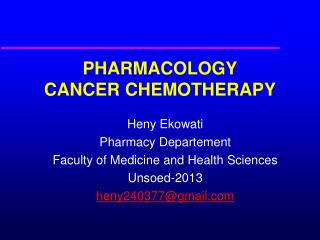 PHARMACOLOGY  CANCER CHEMOTHERAPY