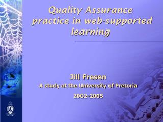 Quality Assurance    practice in web-supported learning