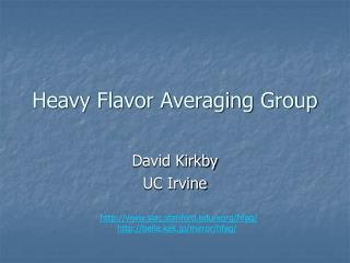 Heavy Flavor Averaging Group