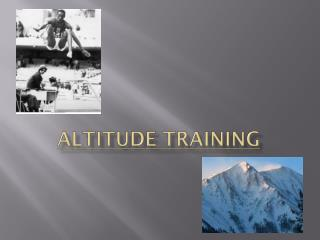 Altitude Training