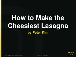 How to Make the Cheesiest Lasagna