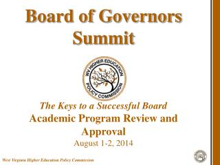 Board of Governors Summit The Keys to a Successful Board