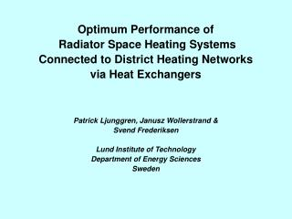 Optimum Performance of  Radiator Space Heating Systems  Connected to District Heating Networks