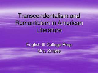 Transcendentalism and Romanticism in American Literature