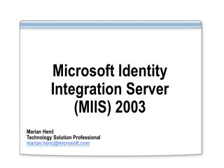 Microsoft Identity Integration Server  (MIIS) 2003