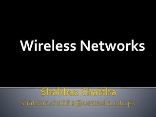 Shahbaz Chattha shahbaz.chattha@uettaxila.pk