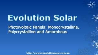 Photovoltaic Panels: Monocrystalline, Polycrystalline and Am