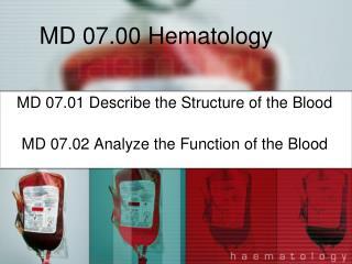 MD 07.00 Hematology